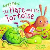 Vezi produsul Aesop's Fables the Hare and the Tortoise in magazinul biabooks.ro