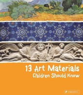 Vezi produsul 13 Art Materials Children Should Know in magazinul biabooks.ro