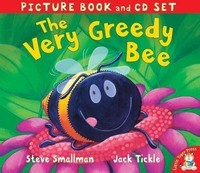 Vezi produsul The Very Greedy Bee with CD in magazinul biabooks.ro