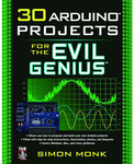Vezi produsul 30 Arduino Projects for the Evil Genius by Simon Monk - 2nd Ed. in magazinul robofun.ro