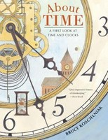 Vezi produsul About Time: A First Look at Time and Clocks in magazinul biabooks.ro