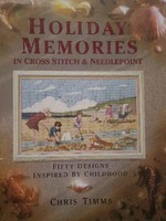Vezi produsul Holiday Memories In Cross Stitch & Needlepoint - Chris Timms in magazinul anticariatsophia.ro