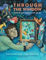 Vezi produsul Through the Window : Views of Marc Chagall's Life and Art in magazinul biabooks.ro