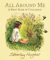 Vezi produsul All Around Me : A First Book of Childhood in magazinul biabooks.ro