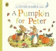 Vezi produsul Peter Rabbit Tales - A Pumpkin for Peter in magazinul biabooks.ro