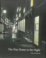 Vezi produsul The Way Home in the Night in magazinul biabooks.ro