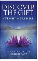 Vezi produsul Discover the Gift: It's Why We're Here - Demian Lichtenstein, Shajen Joy Aziz, editura Ebury in magazinul esteto.ro