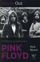 Vezi produsul Inside Out. O istorie personal? a Pink Floyd in magazinul libhumanitas.ro