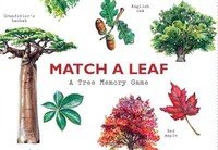 Vezi produsul Match a Leaf A Tree Memory Game:A Tree Memory Game in magazinul biabooks.ro