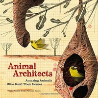 Vezi produsul Animal Architects : The brilliant builders of the animal kingdom in magazinul biabooks.ro