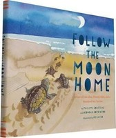 Vezi produsul Follow the Moon Home : A Tale of One Idea, Twenty Kids, and a Hundred Sea Turtles in magazinul biabooks.ro