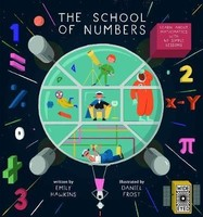 Vezi produsul The School of Numbers : A Galaxy of Maths in magazinul biabooks.ro