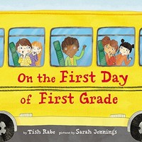Vezi produsul On the First Day of First Grade in magazinul biabooks.ro
