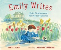 Vezi produsul Emily Writes : Emily Dickinson and Her Poetic Beginnings in magazinul biabooks.ro