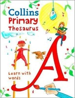 Vezi produsul Collins Primary Thesaurus : Learn with Words in magazinul biabooks.ro
