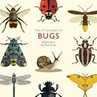 Vezi produsul The Little Guide to Bugs in magazinul biabooks.ro