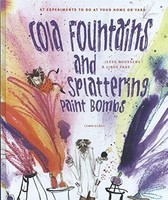 Vezi produsul Cola Fountains & Splattering Paint Bombs in magazinul biabooks.ro
