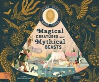 Vezi produsul Magical Creatures and Mythical Beasts : Includes magic torch which illuminates more than 30 magical beasts in magazinul biabooks.ro