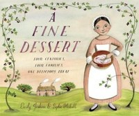 Vezi produsul A Fine Dessert : Four Centuries, Four Families, One Delicious Treat in magazinul biabooks.ro