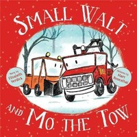 Vezi produsul Small Walt and Mo the Tow in magazinul biabooks.ro
