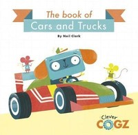 Vezi produsul The Book of Cars and Trucks in magazinul biabooks.ro