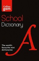 Vezi produsul Collins Gem School Dictionary : Trusted Support for Learning, in a Mini-Format in magazinul biabooks.ro