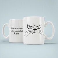 Vezi produsul Bring me the coffee and no one gets hurt. Maybe. - Can? personalizat? pisic? in magazinul ziga.ro