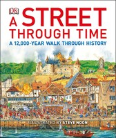 Vezi produsul A Street Through Time : A 12,000-Year Walk Through History in magazinul biabooks.ro