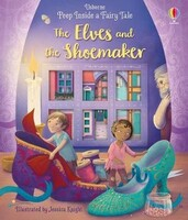 Vezi produsul Peep Inside a Fairy Tale The Elves and the Shoemaker in magazinul biabooks.ro