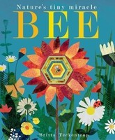 Vezi produsul Bee : Nature's tiny miracle in magazinul biabooks.ro